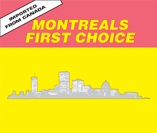 Montreal's First Choice